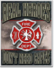 Real Heroes <br> Fire Dept Tin Sign  Davis Floral Clayton Indiana from Davis Floral